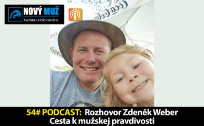 zdenek weber rozhovor podcast